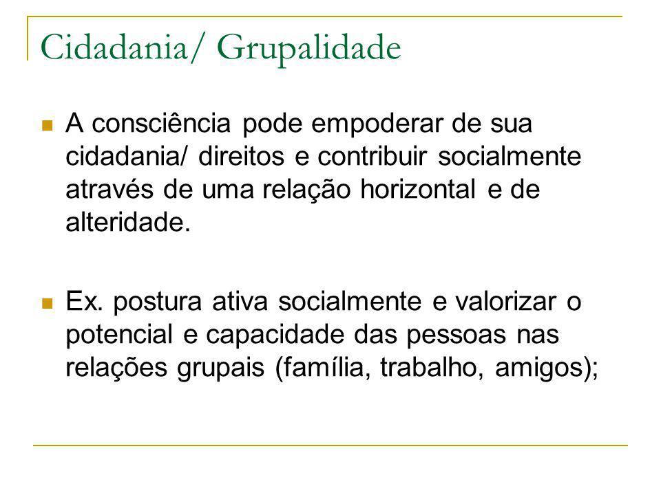 Cidadania/ Grupalidade