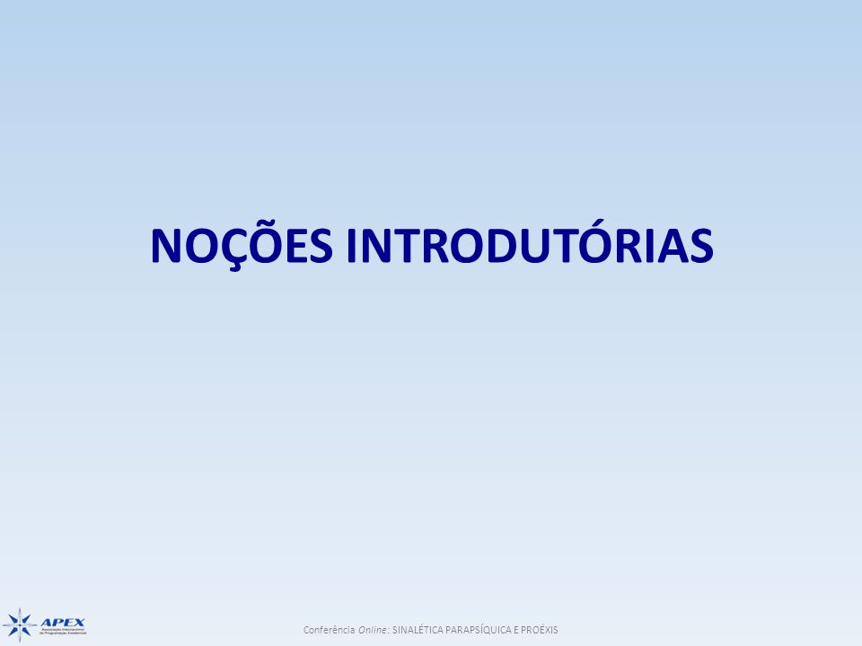 NOÇÕES INTRODUTÓRIAS