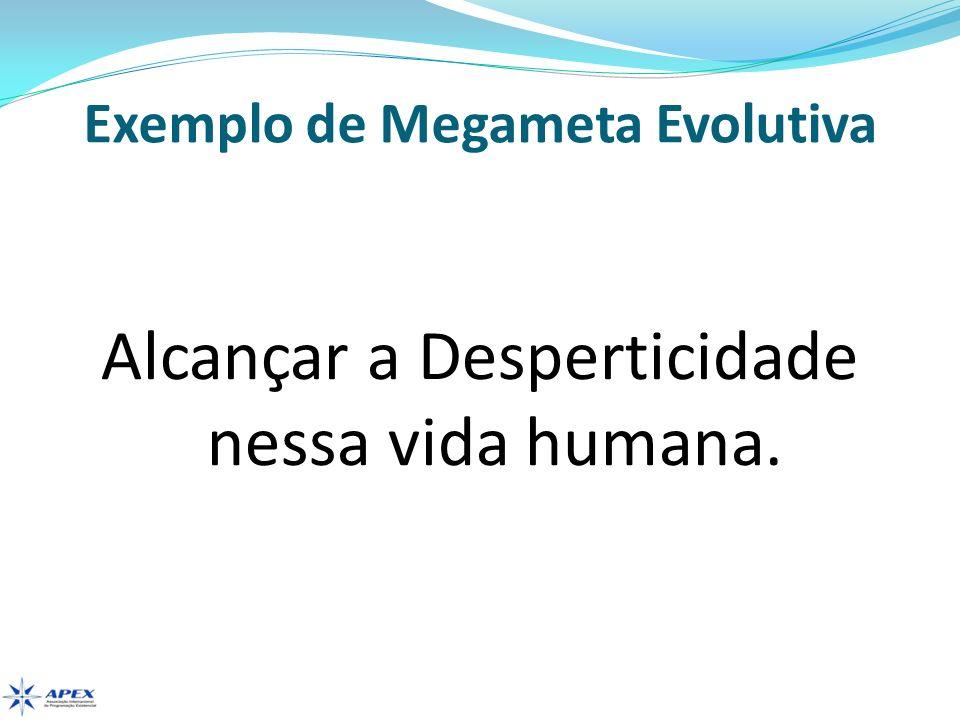 Exemplo de Megameta Evolutiva