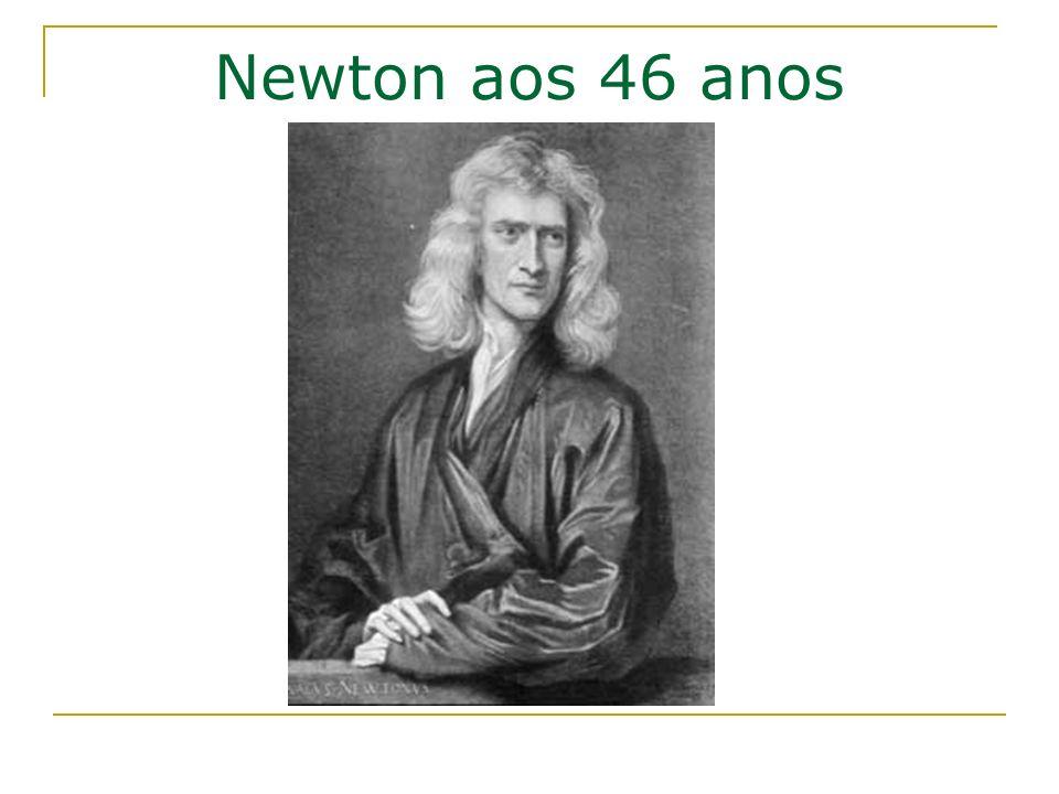 Newton aos 46 anos