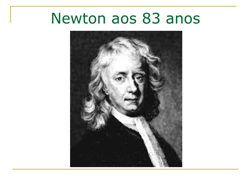 Newton aos 83 anos