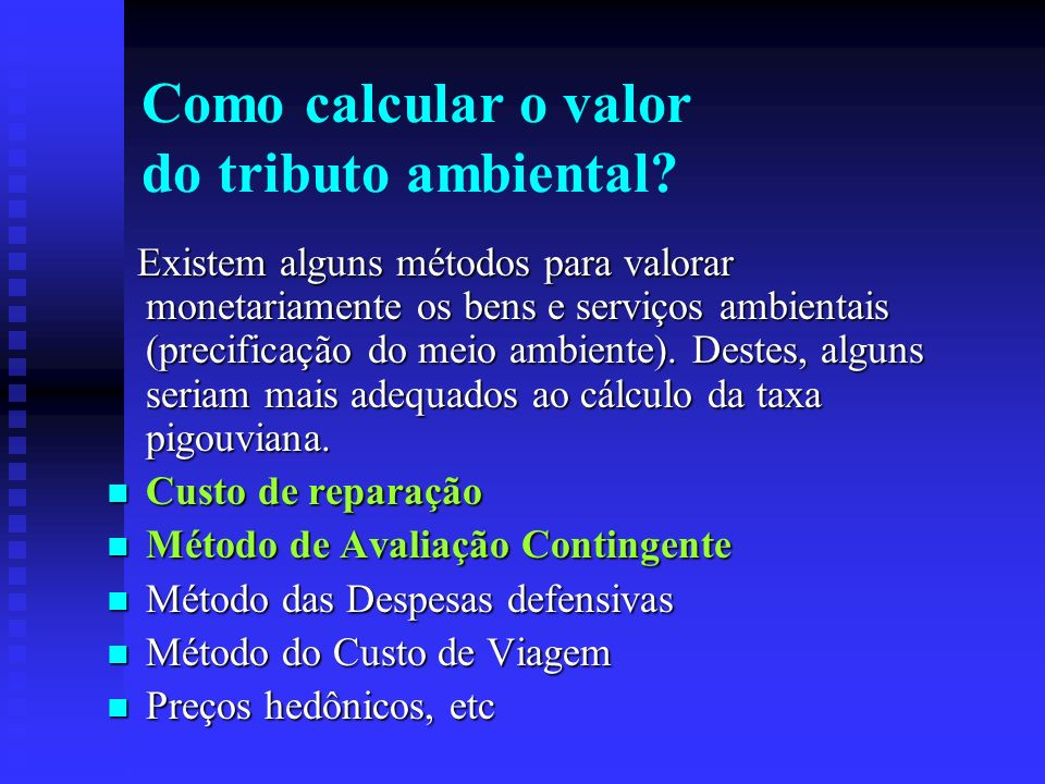 Como calcular o valor do tributo ambiental