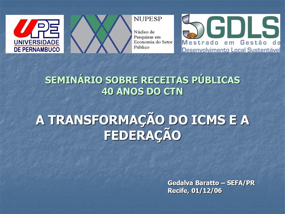 Gedalva Baratto – SEFA/PR Recife, 01/12/06
