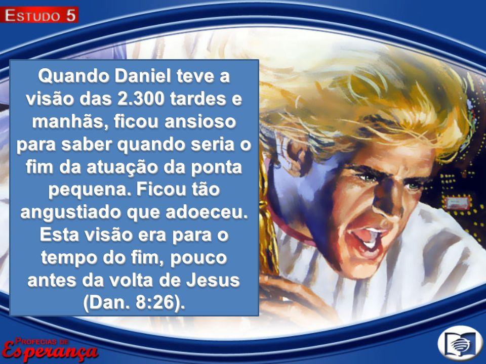 Quando Daniel teve a visão das 2