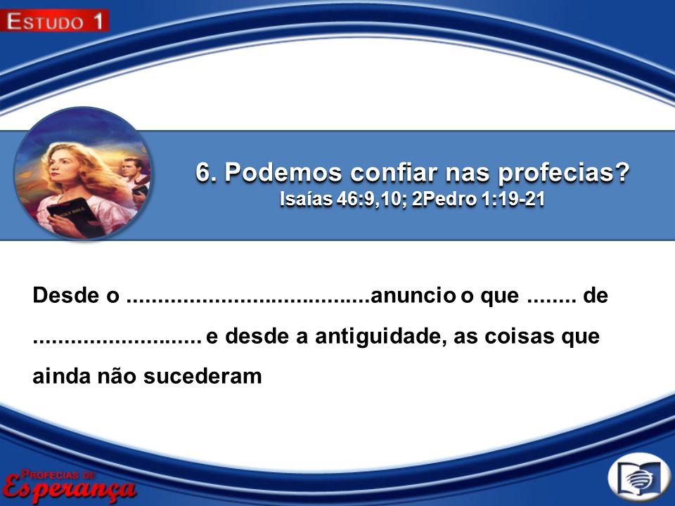 6. Podemos confiar nas profecias