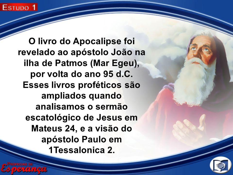 O livro do Apocalipse foi revelado ao apóstolo João na ilha de Patmos (Mar Egeu), por volta do ano 95 d.C.