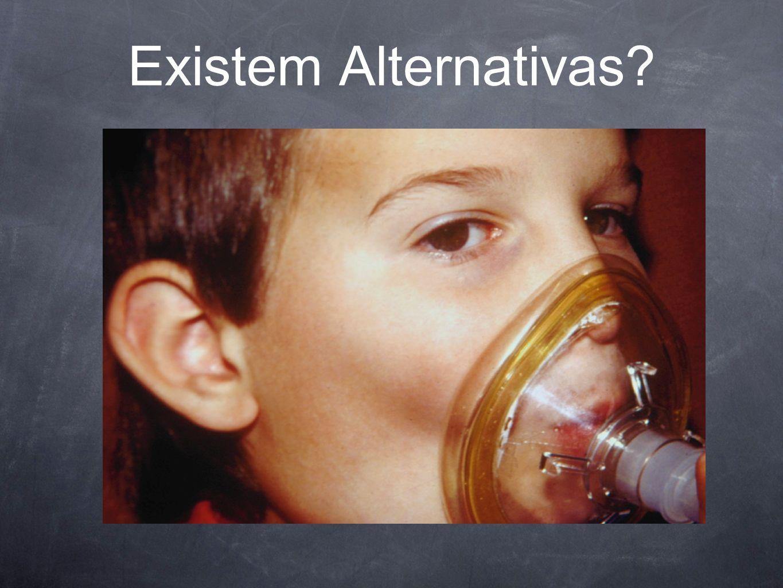 Existem Alternativas
