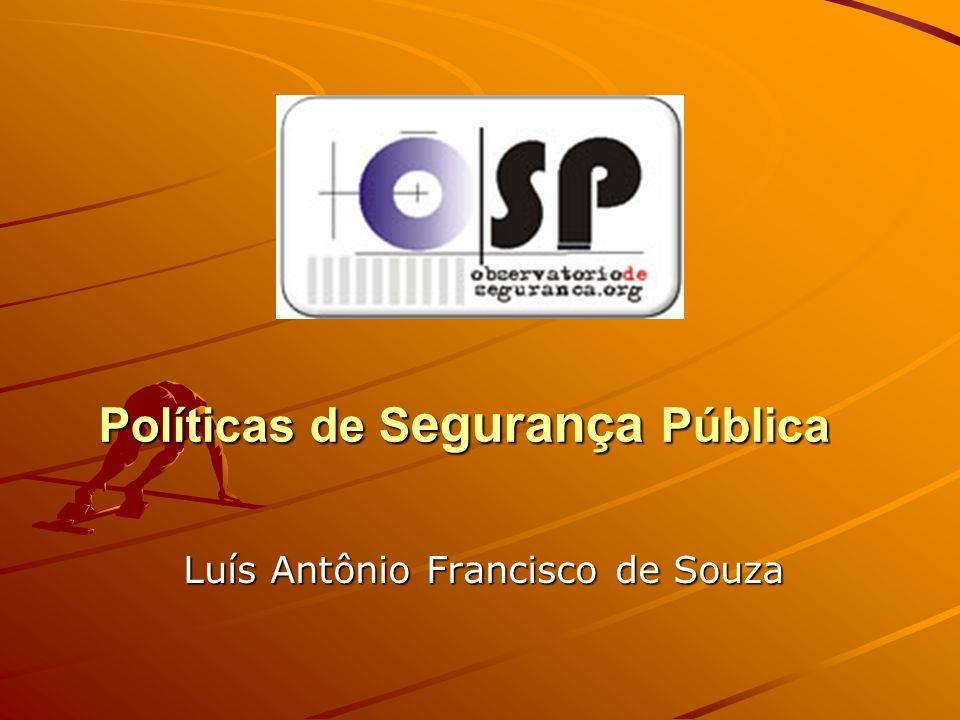 Políticas de Segurança Pública