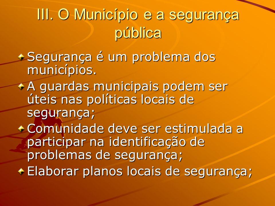 III. O Município e a segurança pública