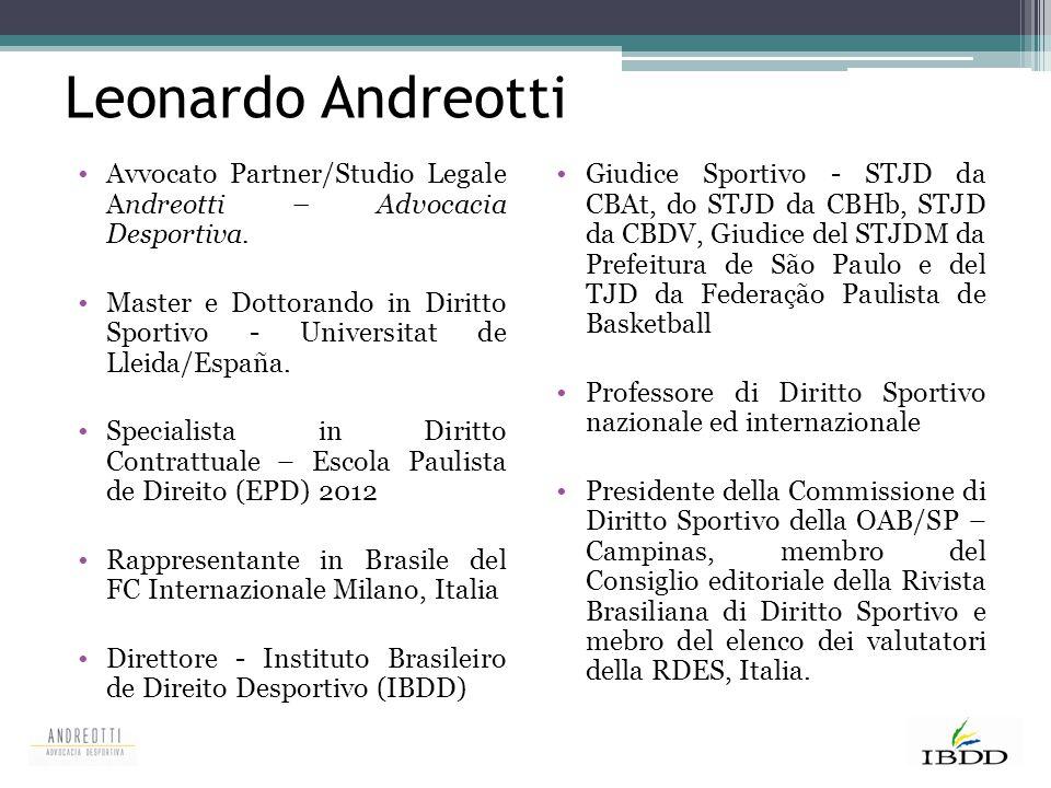 Leonardo Andreotti Avvocato Partner/Studio Legale Andreotti – Advocacia Desportiva.