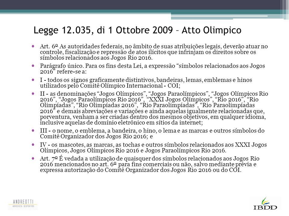 Legge 12.035, di 1 Ottobre 2009 – Atto Olimpico