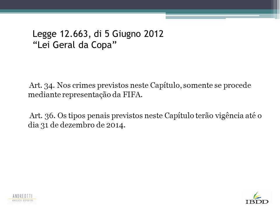 Legge 12.663, di 5 Giugno 2012 Lei Geral da Copa