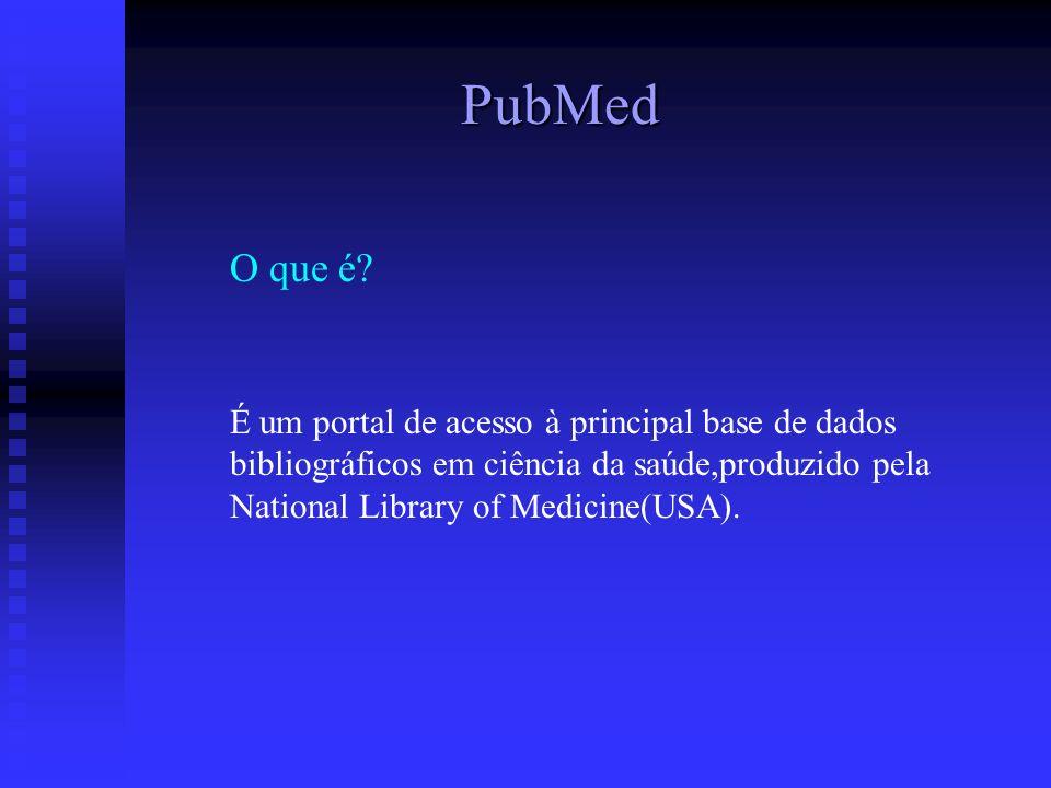 PubMed O que é.