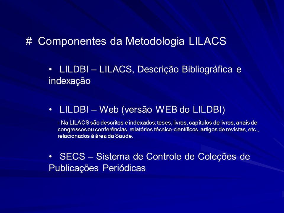 # Componentes da Metodologia LILACS