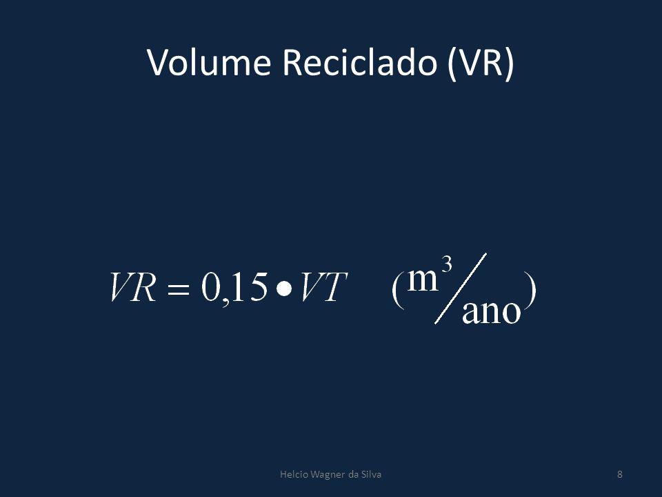Volume Reciclado (VR) Helcio Wagner da Silva