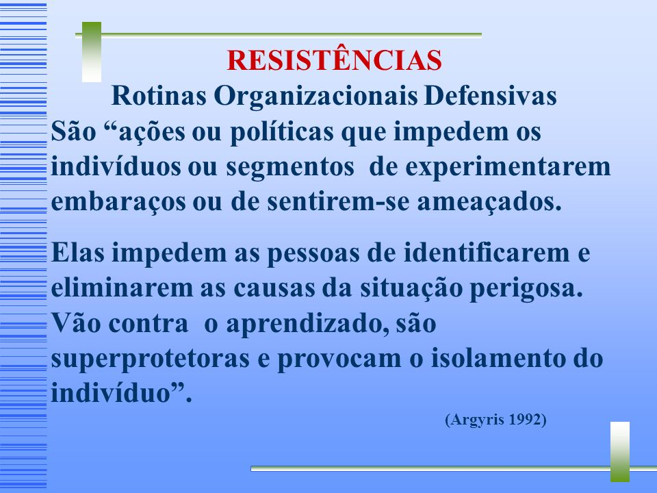 Rotinas Organizacionais Defensivas