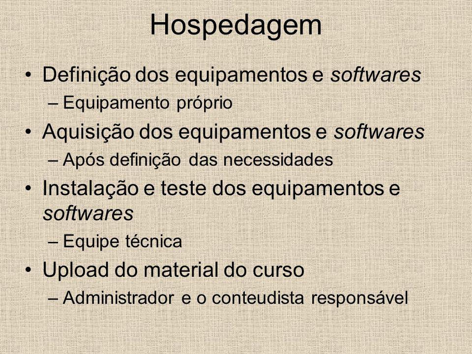 Hospedagem Definição dos equipamentos e softwares