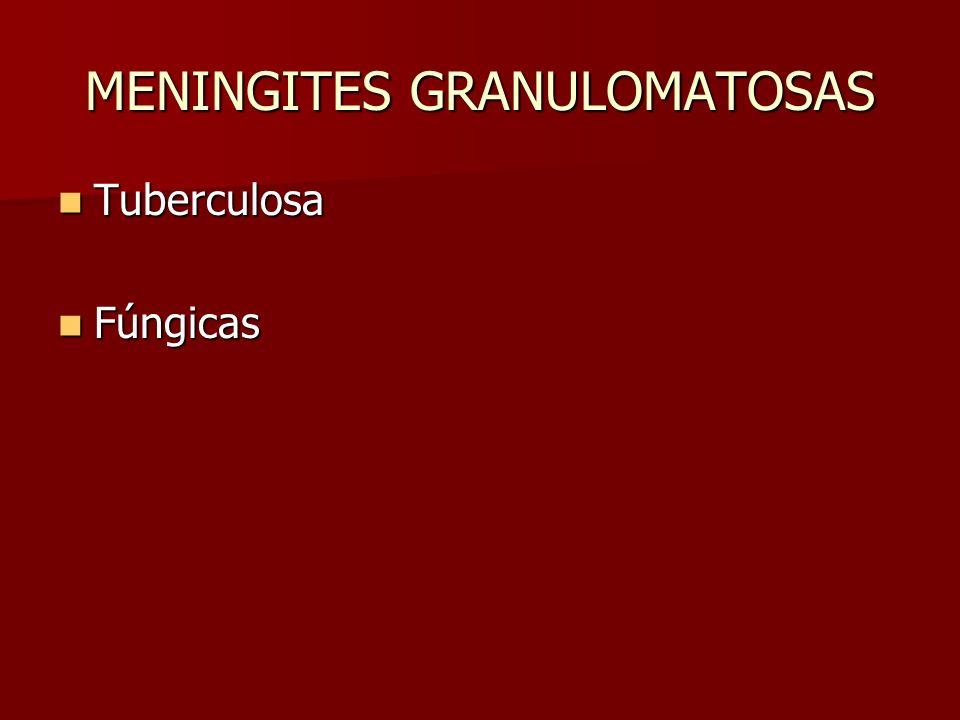 MENINGITES GRANULOMATOSAS