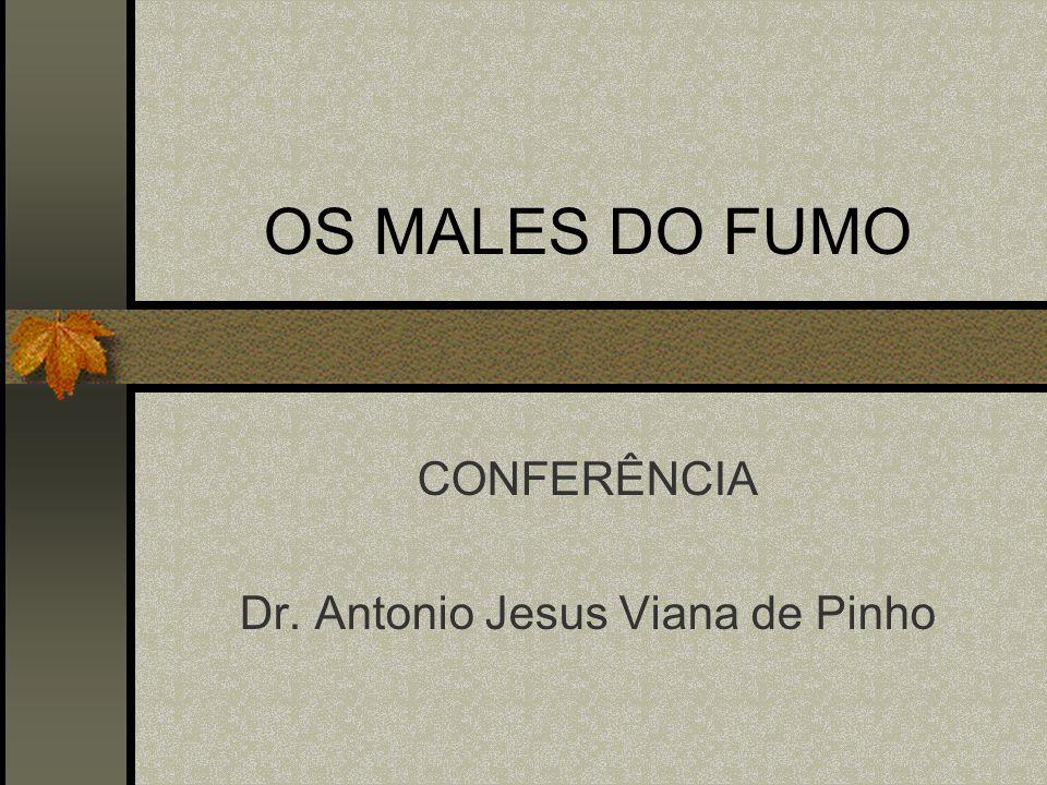 CONFERÊNCIA Dr. Antonio Jesus Viana de Pinho