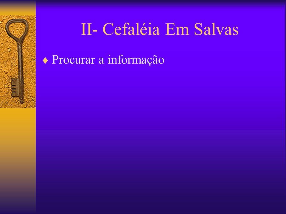 II- Cefaléia Em Salvas Procurar a informação