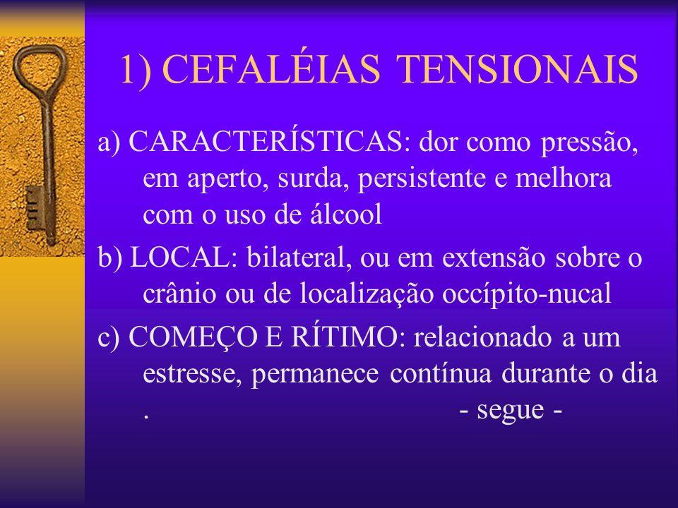 1) CEFALÉIAS TENSIONAIS