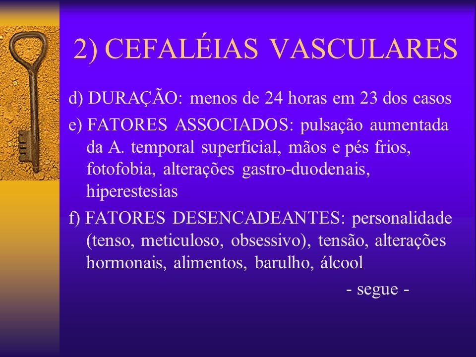 2) CEFALÉIAS VASCULARES