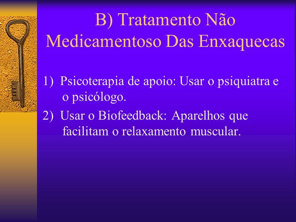 B) Tratamento Não Medicamentoso Das Enxaquecas