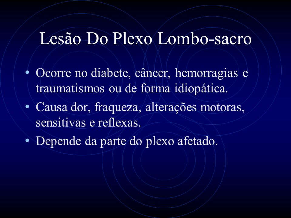 Lesão Do Plexo Lombo-sacro