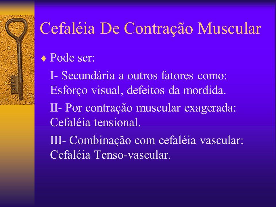 Cefaléia De Contração Muscular
