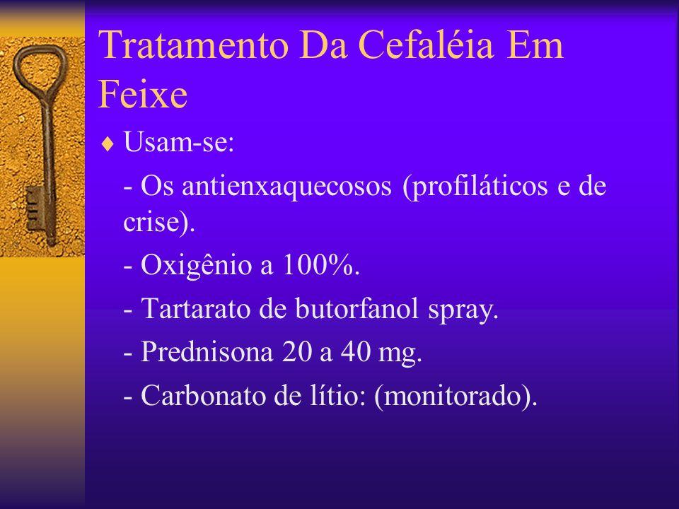 Tratamento Da Cefaléia Em Feixe