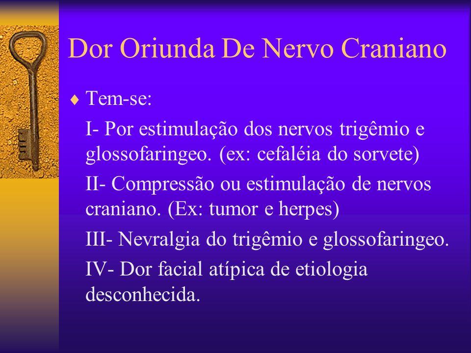 Dor Oriunda De Nervo Craniano
