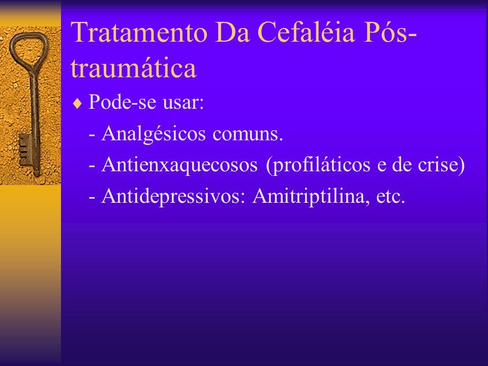 Tratamento Da Cefaléia Pós-traumática