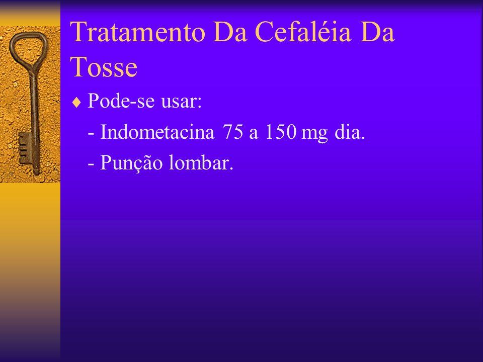 Tratamento Da Cefaléia Da Tosse