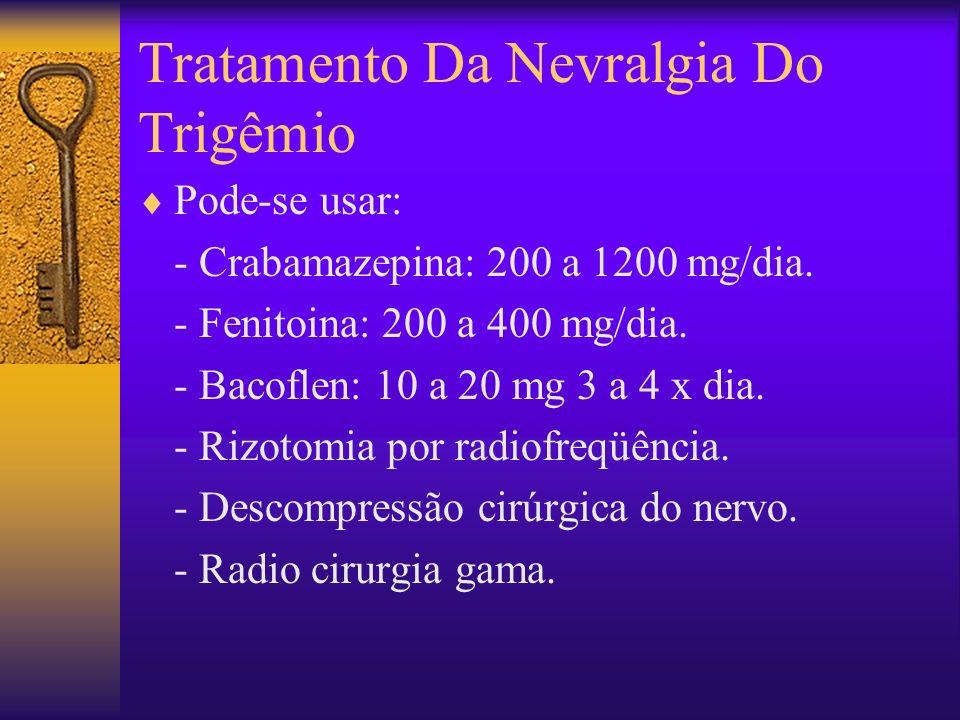 Tratamento Da Nevralgia Do Trigêmio
