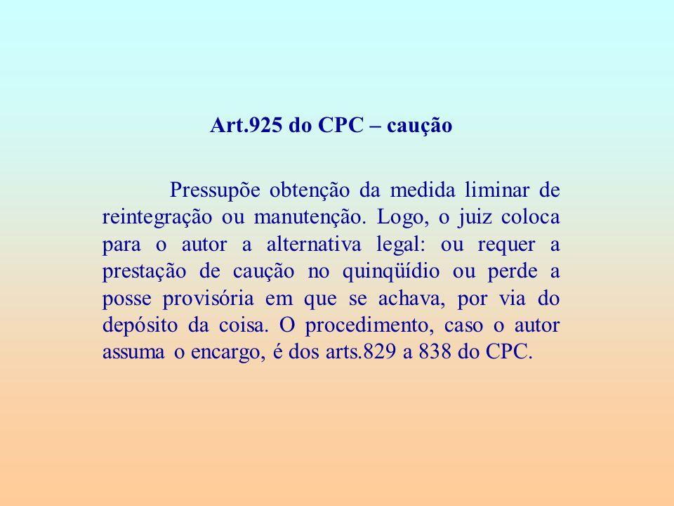 Art.925 do CPC – caução