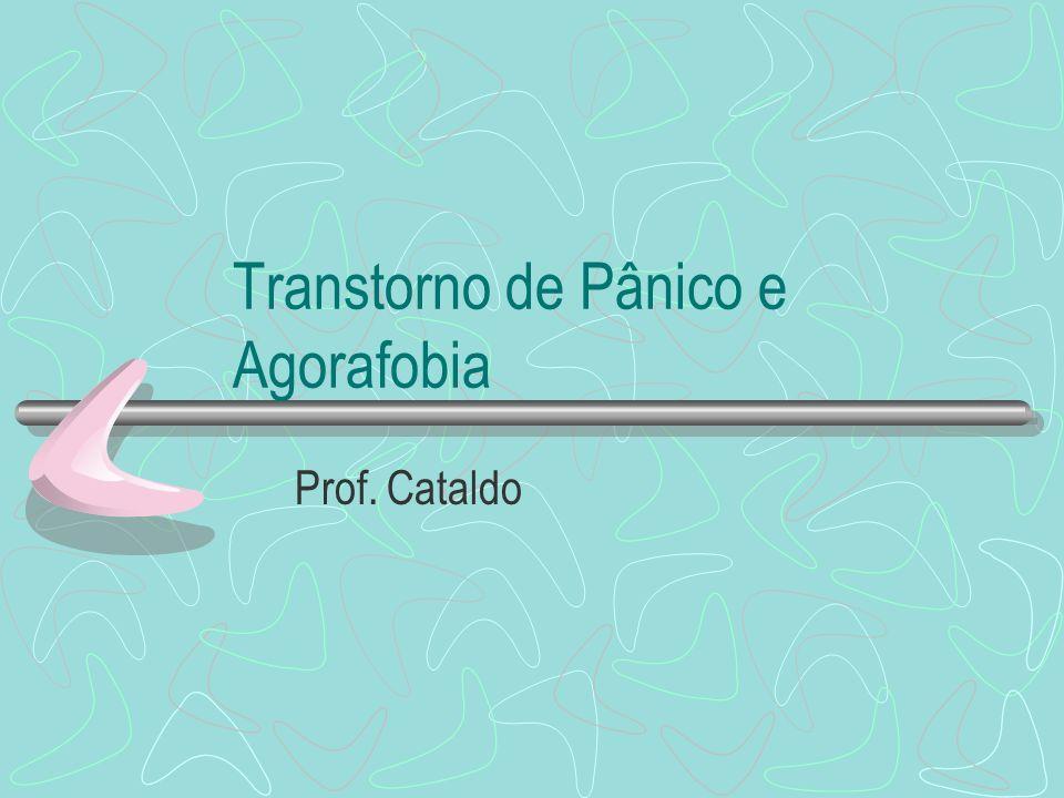 Transtorno de Pânico e Agorafobia