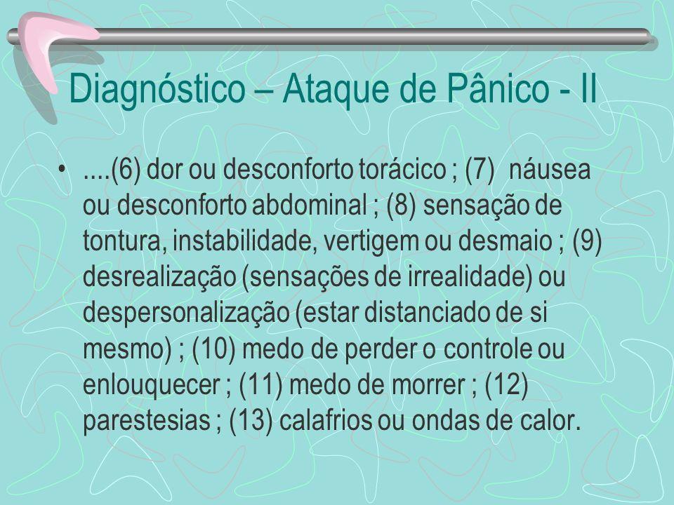 Diagnóstico – Ataque de Pânico - II