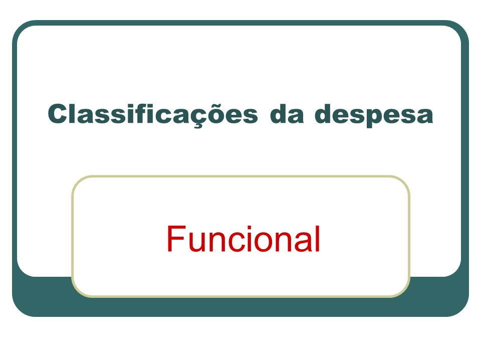 Classificações da despesa
