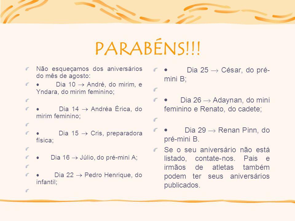 PARABÉNS!!! · Dia 25  César, do pré-mini B;