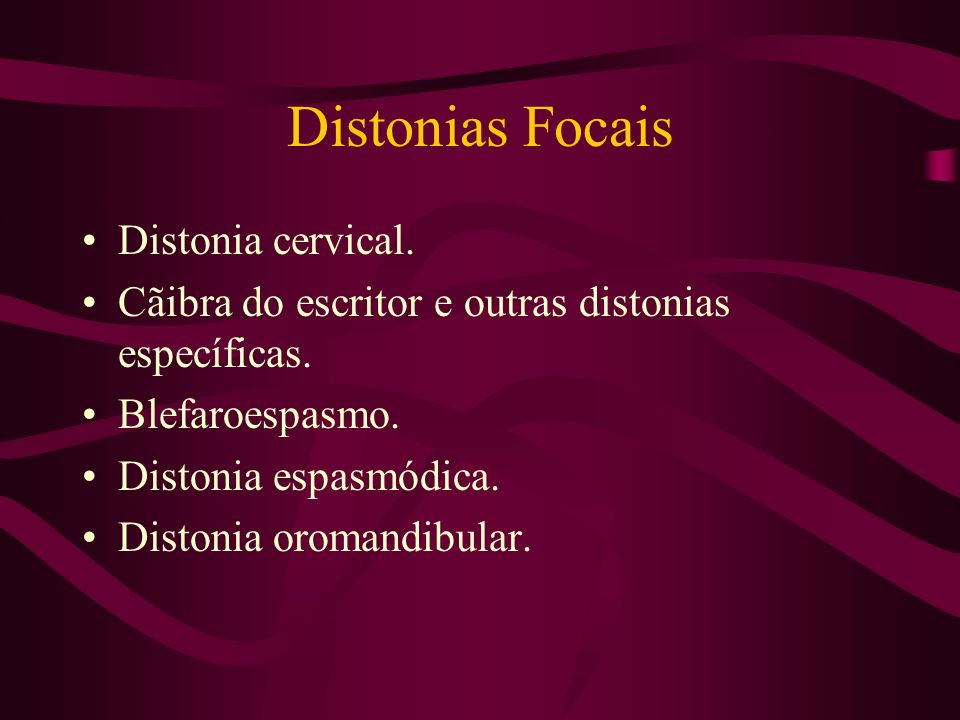 Distonias Focais Distonia cervical.
