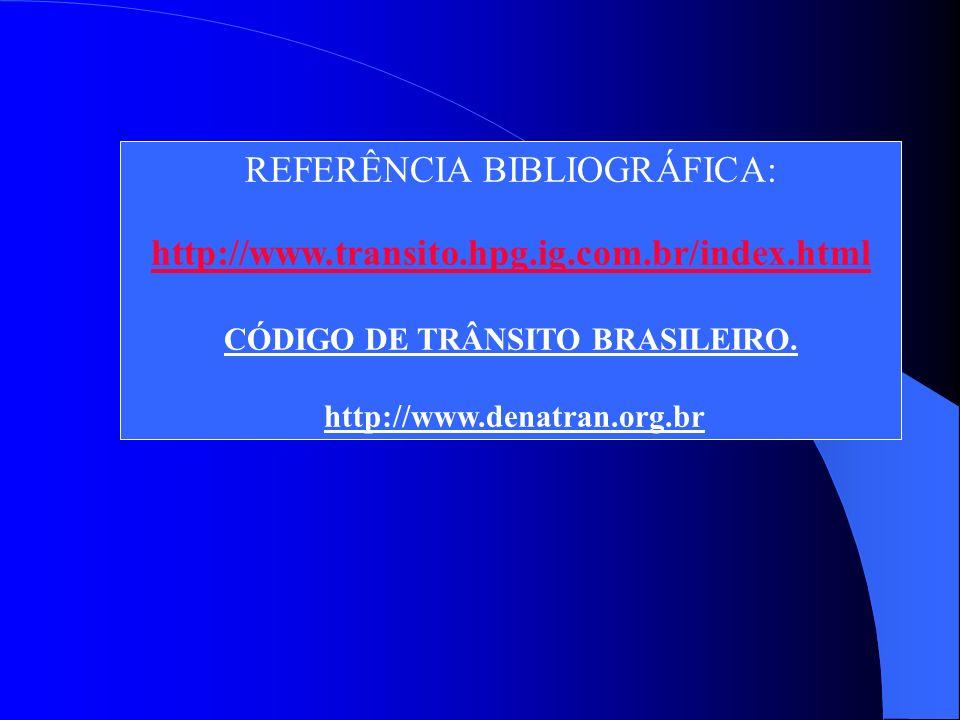 CÓDIGO DE TRÂNSITO BRASILEIRO.