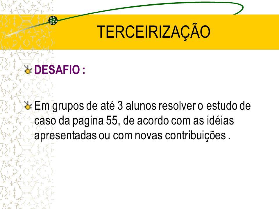 TERCEIRIZAÇÃO DESAFIO :