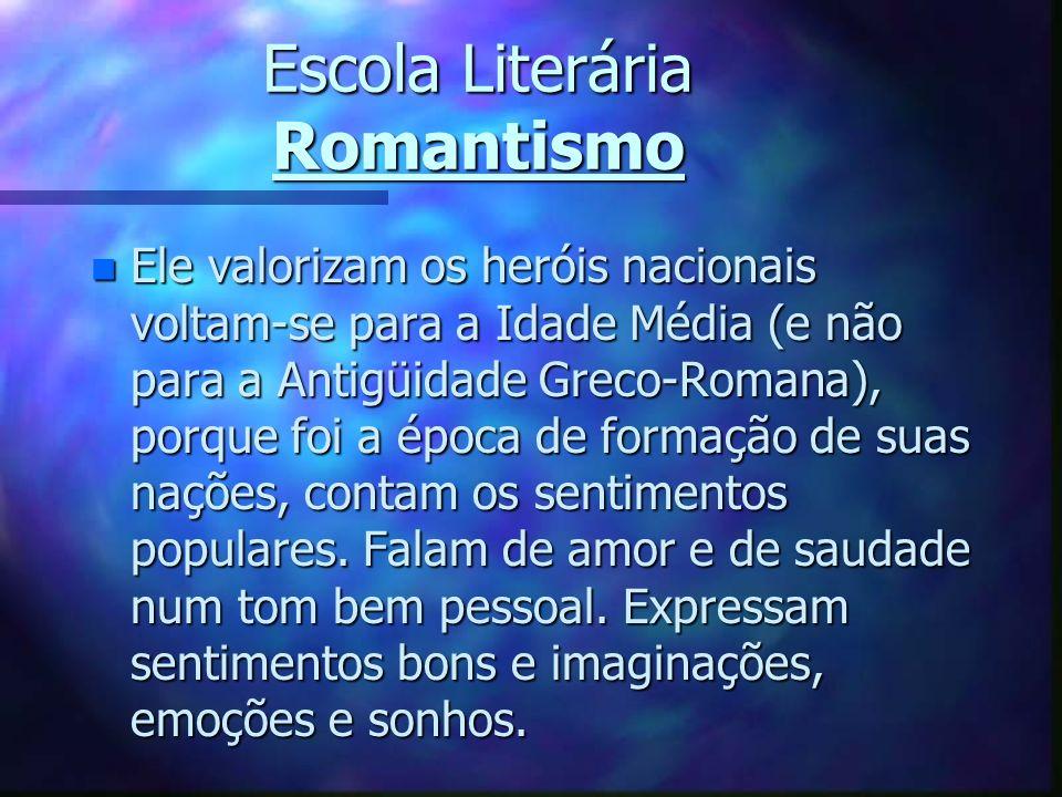 Escola Literária Romantismo