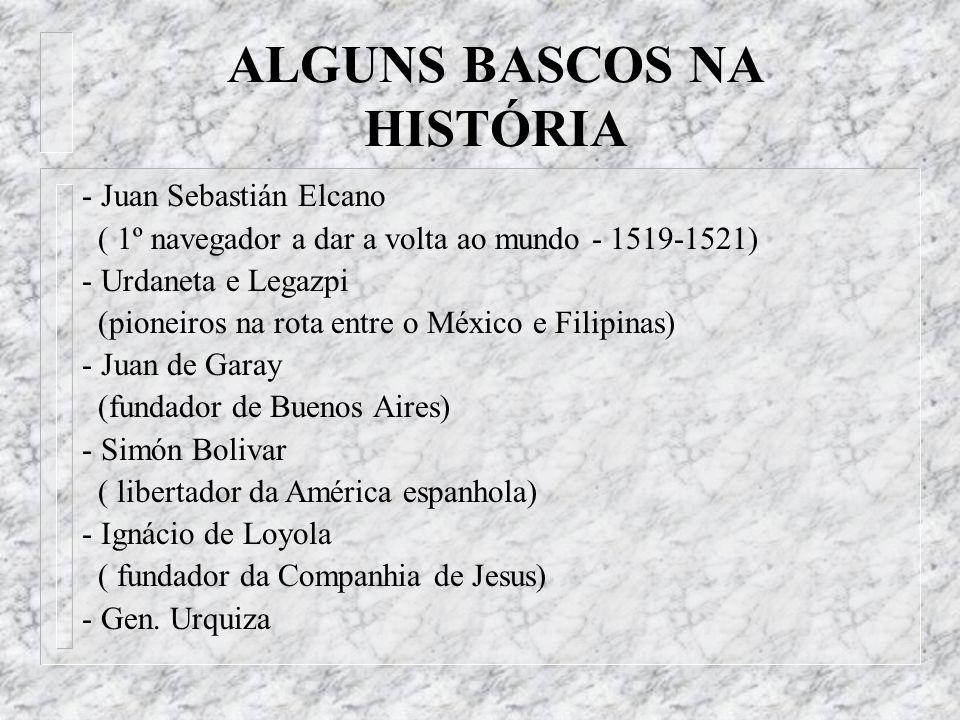 ALGUNS BASCOS NA HISTÓRIA