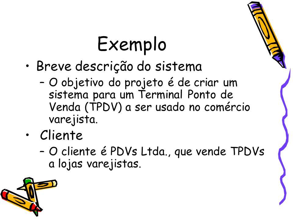 Exemplo Breve descrição do sistema Cliente