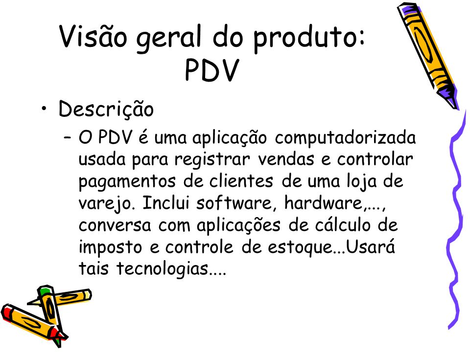 Visão geral do produto: PDV