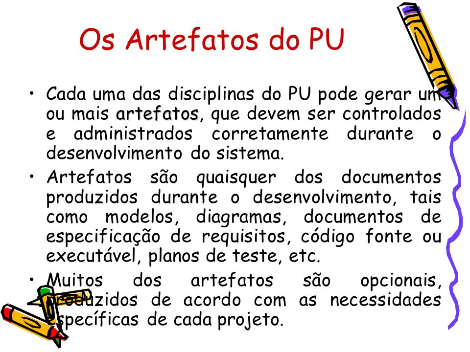 Os Artefatos do PU