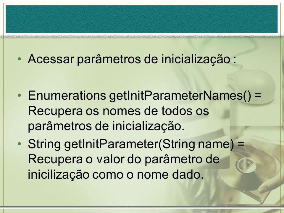 Acessar parâmetros de inicialização :