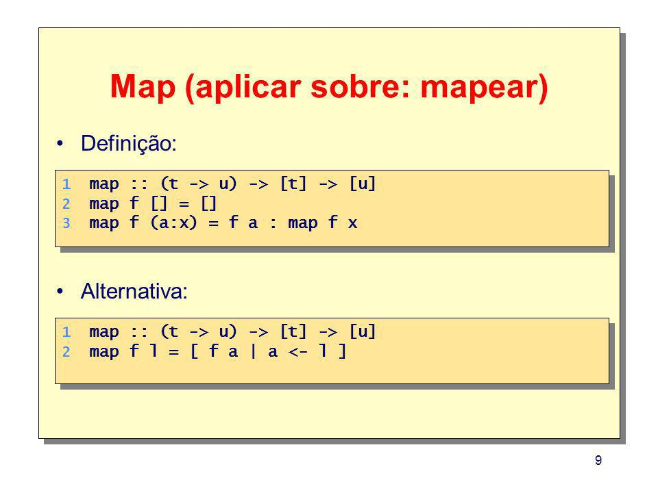 Map (aplicar sobre: mapear)