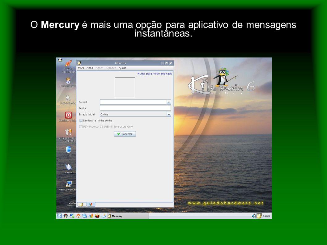 O Mercury é mais uma opção para aplicativo de mensagens instantâneas.
